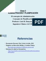 Clase 2 Concepto Administración y Planificación