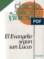 El Evangelio Segun San Lucas 1 - Stoger, Alois