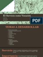 El Servicio Como Vocación