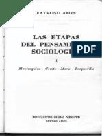 1 Aron, Las Etapas Del Pensamiento Sociológico, Caps. 1 a 5