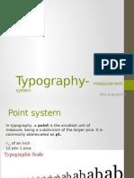 Typography- Measurement System