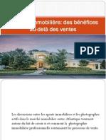 La Photo Immobilière Des Bénéfices Au-Delà Des Ventes
