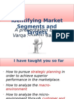 MKT 460 Lecture 6 - Indentifying Market Segments and Targets