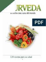 Ayurveda, La Cocina Más Sana Del Mundo