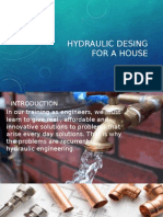 Hydraulic Desing for a House