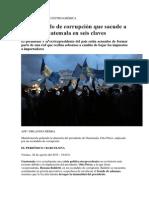 El Escándalo de Corrupción Que Sacude a Guatemala en Seis Claves