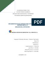 Primera Fase Asesoria de Full Creative  C.A para Campaña Publicitaria Empresa BETA