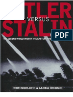 Hitler versus Stalin - The Second World War on the Eastern Front in photographs