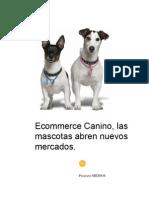 Ecommerce Canino, las mascotas abren nuevos mercados.
