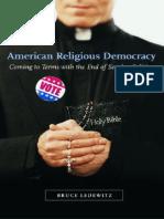 [Bruce Ledewitz] American Religious Democracy