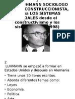 Teoria Del Sociologo n.luhmann Sobre Los Sistemas Sociales Desde El Constructivismo(Ilde)