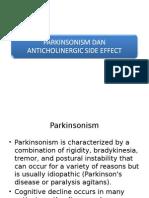 Parkinsonism Dan Anticholinergic