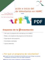 Creación e inicio del Programa de Voluntarios en HAMC