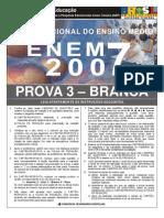 PROVA ENEM 2007 FINAL BRANCA