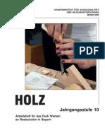 Holz- arbeitsheft 10TE KLASSE