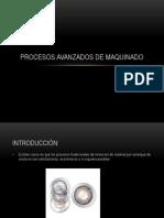 Procesos Avanzados de Maquinado