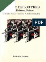 Eco Umberto - El Signo de Los Tres Dupin Holmes Peirce