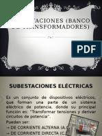 Subestaciones (Banco de Transformadores)