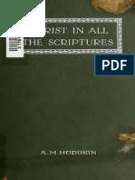 A.M. Hodgkin - Christ in All Scripture