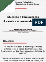 Educação, Comunicação e Pós-Modernidade
