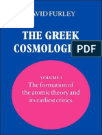 David Furley the Greek Cosmologists Volume 1, The Formation of the Atomic Theory and Its Earliest Critics 2006
