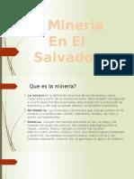 Mineria En El Salvador