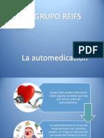 Grupo Reifs  La Automedicación