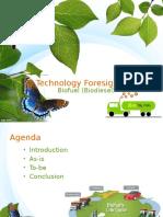 Technology Foresights - Biofuel