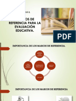 Presentación Marcos de Referencia Para La Evaluacion Educativa