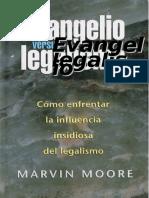 2011 04 00MM EvangelioVsLegalismo 1