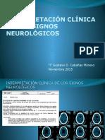 INTERPRETACION CLINICA DE LOS SIGNOS NEUROLOGICOS