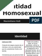 Identidad Homosexual - Maximiliano Hott