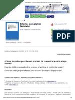 Estudios Pedagógicos (Valdivia) - ¿Cómo Los Niños Perciben El Proceso de La Escritura en La Etapa Inicial