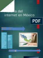 Historia Del Internet en México