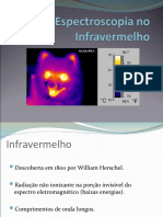 Espectroscopia de Radiação Infravermelha - I.V.
