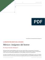 Sergio González Rodríguez. México, Imágenes Del Terror. El Dipló. Edición Nro 194. Agosto de 2015
