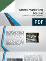 Street Marketing Madrid Presentación