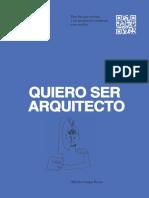 Quiero Ser Arquitecto-Alberto Campos