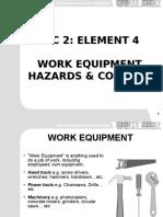 IGC2 Element 4 Work Equipment