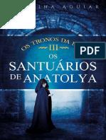 03- Os Santuários de Anatolya