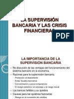 La Supervisi n Bancaria y Las Crisis Financieras