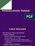 PENGOLAHAN TANAH