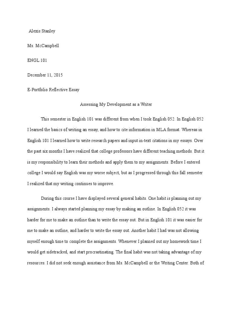 Stanley Alexis English 101 Reflective Essay Essays Homework