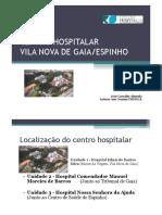 4 - Centro Hospitalar Vila Nova de Gaia Espinho