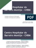 12 - Centro Hospitalar Do Barreiro Montijo
