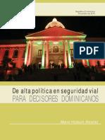 De Alta Politica de Seguridad Vial para Decisores Dominicanos