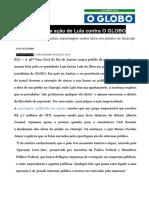 Juiz Rejeita Ação de Lula Contra O GLOBO