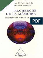 A La Recherche de La Mémoire - Une Nouvelle Théorie de L_esprit - Odile Jacob
