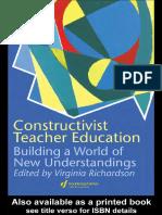 Constructivist Teacher Education