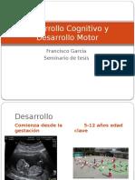 Desarrollo Cognitivo y Desarrollo Motor